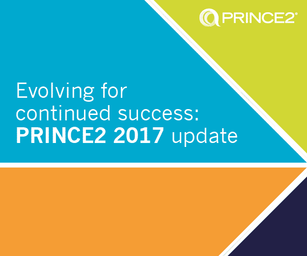 Evolving for continued success: PRINCE2 2017 update