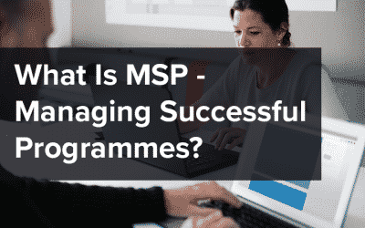 What Is MSP – Managing Successful Programmes?