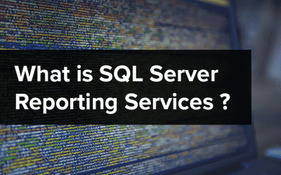 What is SQL Server Reporting Services (SSRS)?