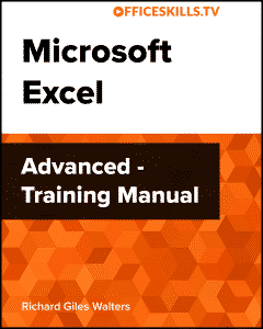 Microsoft Excel Advanced Training Manual