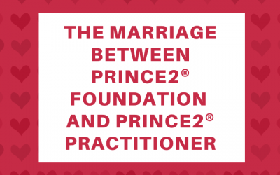 The Marriage Between PRINCE2 Foundation and PRINCE2 Practitioner