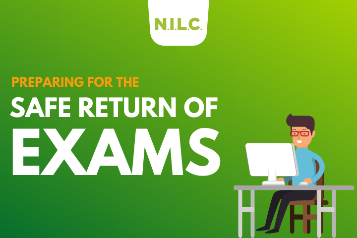 How NILC is preparing for the safe reopening of examinations