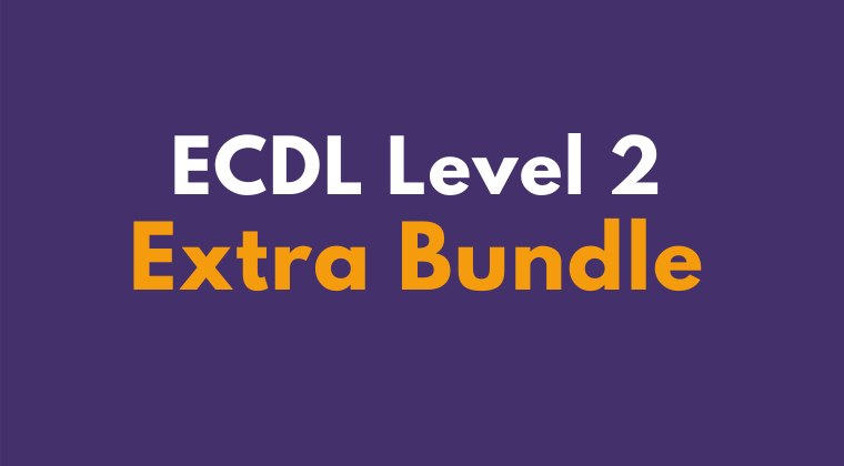 ECDL Level 2 Extra Online Self Paced Training Course